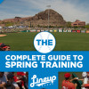 The Complete Guide to Spring Training 2016 / Arizona
